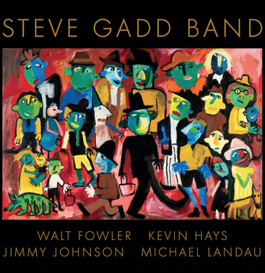 Grammy Award winning Steve Gadd Band.